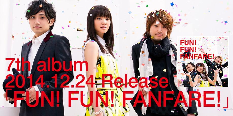 7th album「FUN! FUN! FANFARE!」2014.12.24 Release